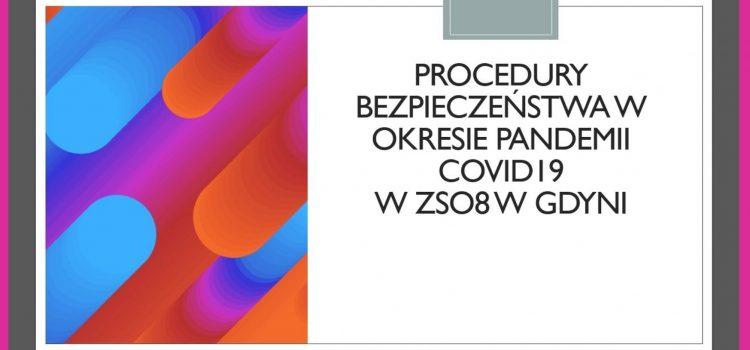 PROCEDURY BEZPIECZEŃSTWA W OKRESIE PANDEMII COVID19